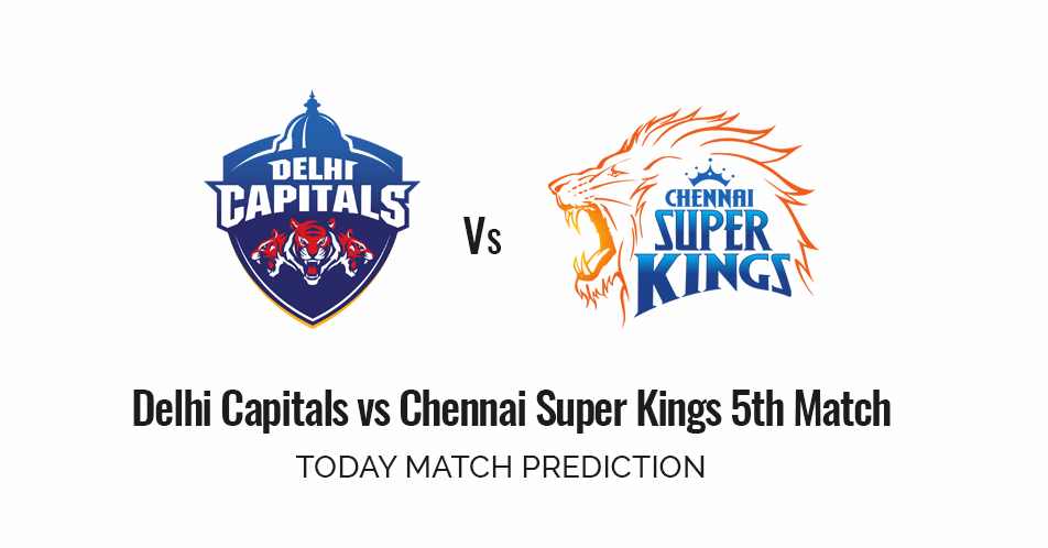 DC vs CSK Preview